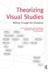 Theorizing Visual Studies