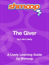 The Giver: Shmoop Learning Guide