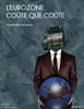 CUEJ - Université de Strasbourg - L'Eurozone coûte que coûte artwork