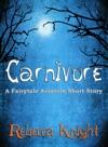 Carnivore A Fairytale Assassin Short Story