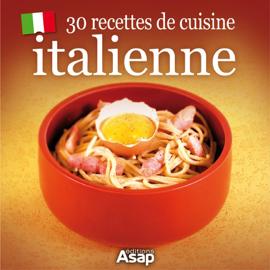 30 recettes de cuisine italienne