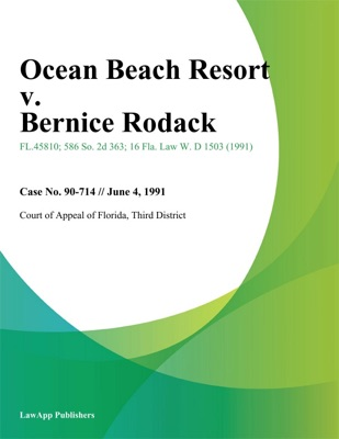 Ocean Beach Resort v. Bernice Rodack