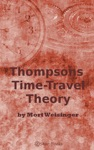 Thompsons Time-Travel Theory