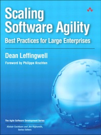 Scaling Software Agility: Best Practices for Large Enterprises - Dean Leffingwell