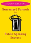 Guaranteed Formula For Public Speaking Success