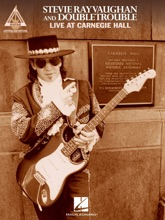 Stevie Ray Vaughan And Double Trouble - Live At Carnegie Hall (Songbook)