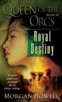 Queen Of The Orcs Royal Destiny