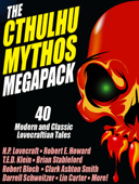 The Cthulhu Mythos Megapack
