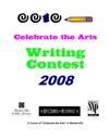 Celebrate The Arts Writing Contest 2008
