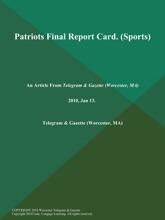 Patriots Final Report Card (Sports)