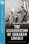 Historic Events The Assassination Of Abraham Lincoln
