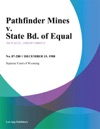 Pathfinder Mines V State Bd Of Equal