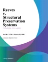 Reeves V Structural Preservation Systems