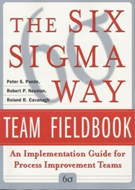 The Six Sigma Way Team Fieldbook An Implementation Guide For Process Improvement Teams