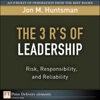 3 Rs Of Leadership The Risk Responsibility And Reliability