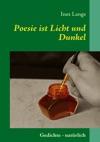 Poesie Ist Licht Und Dunkel
