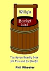 Willys Bucket List The Seven Deadly Sins For Fun And For Profit