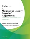 Roberts V Manitowoc County Board Of Adjustment