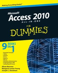 Access 2010 All-in-One For Dummies da Alison Barrows, Margaret Levine Young & Joseph C. Stockman