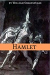 Hamlet Annotated With Biography And Critical Essay