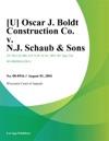 Oscar J Boldt Construction Co V NJ Schaub  Sons