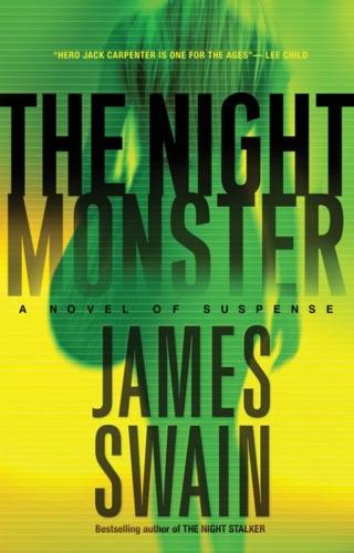James Swain - The Night Monster
