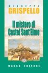 Il Mistero Di Castel SantElmo