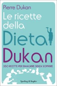 Le ricette della dieta Dukan Book Cover