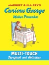 Curious George Makes Pancakes Multi-Touch Edition