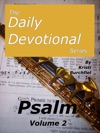 The Daily Devotional Series Psalm Volume 2