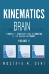 Kinematics Of The Brain Activities Vol V