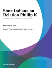 State Indiana On Relation Phillip K