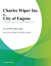 Charles Wiper Inc V City Of Eugene