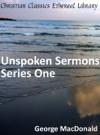 Unspoken Sermons Series One