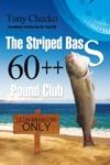 The Striped Bass 60 Pound Club