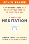 How Mindfulness Can Change Your Life In 10 Minutes A Day Enhanced Edition