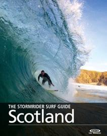 THE STORMRIDER SURF GUIDE: SCOTLAND