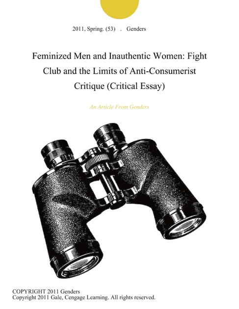 Persuasive Essay Example High School Feminized Men And Inauthentic Women Fight Club And The Limits Of  Anticonsumerist Critique Critical Essay By Genders On Apple Books English 101 Essay also Essay On Cow In English Feminized Men And Inauthentic Women Fight Club And The Limits Of  Thesis Persuasive Essay