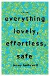 Everything Lovely Effortless Safe