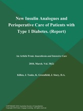 New Insulin Analogues And Perioperative Care Of Patients With Type 1 Diabetes (Report)
