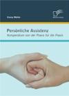 Persnliche Assistenz Kompendium Von Der Praxis Fr Die Praxis