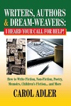 Writers Authors  Dream-Weavers I Heard Your Call For Help