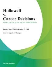 Hollowell V. Career Decisions