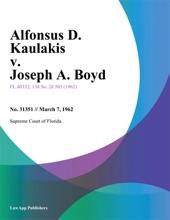 Alfonsus D. Kaulakis V. Joseph A. Boyd