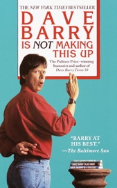 Dave Barry Is Not Making This Up PDF Download