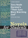 A Study Guide For Zora Neale Hurstons Their Eyes Were Watching God