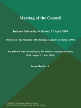 Meeting of the Council: Indiana University--Kokomo: 17 April 2009 (Minutes of the Meetings of the Indiana Academy of Science 2009)