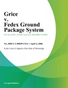Grice V Fedex Ground Package System