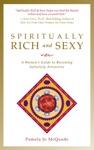 Spiritually Rich And Sexy