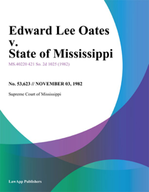 Edward Lee Oates v. State of Mississippi